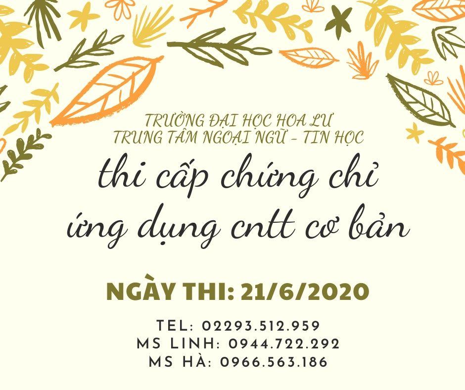 THÔNG BÁO THI CHỨNG CHỈ CNTT CƠ BẢN KHÓA NGÀY 21/6/2020