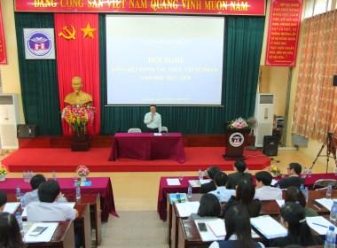 Hội nghị tổng kết công tác thực tập, rèn nghiệp vụ sư phạm năm học 2017-2018, phương hướng, nhiệm vụ năm học 2018 - 2019